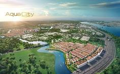 Tiềm năng phân khu cửa ngõ của Đô thị sinh thái thông minh Aqua City