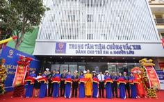 Khai trương Trung tâm tiêm chủng VNVC Thái Nguyên