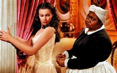 'Cuốn theo chiều gió' bị gỡ khỏi HBO Max vì 'phớt lờ tội ác chủng tộc'