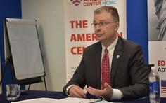 Đại sứ Mỹ Kritenbrink: Lợi ích của Mỹ nằm ở sự thành công của Việt Nam