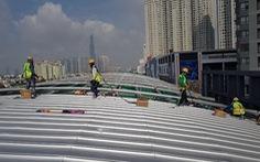 Cuối tháng sẽ lợp xong 10 mái nhà ga tuyến metro số 1 Bến Thành - Suối Tiên