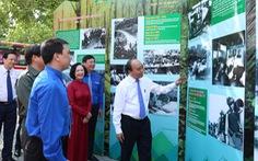Thủ tướng Nguyễn Xuân Phúc: Nơi gian khổ, khó khăn, có thanh niên xung phong