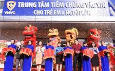 Khai trương trung tâm tiêm chủng VNVC Bình Tân