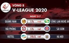 Lịch trực tiếp vòng 8 V-League 2020: Viettel 'đại chiến' Hà Nội