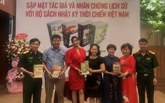 Bộ sách 'Nhật ký thời chiến Việt Nam': Nối dài sức sống mãi mãi tuổi 20