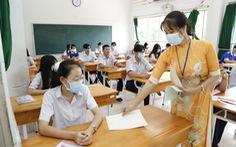 14h30 hôm nay 10-8, thí sinh thi môn ngoại ngữ tốt nghiệp THPT