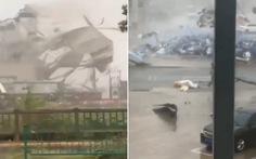 Video bão Mekkhala xé toạc nhà xưởng trong nháy mắt ở Trung Quốc