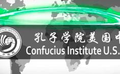 Viện Khổng Tử ở Mỹ sắp phải đăng ký là 'phái bộ nước ngoài'
