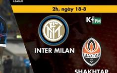Lịch trực tiếp bán kết Europa League: Inter - Shakhtar