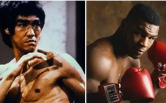 'Tứ đại cao thủ' do Trung Quốc chọn: Mike Tyson 'đệ nhị', Lý Tiểu Long 'đệ nhất'