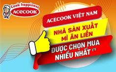 'Nhà sản xuất mì ăn liền được chọn mua nhiều nhất' thuộc về Acecook Việt Nam