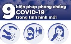 9 bước phòng chống COVID-19 giai đoạn mới