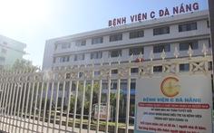 Được đánh giá an toàn, Bệnh viện C Đà Nẵng sắp mở cửa trở lại