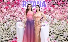 2 hoa hậu làm đại sứ thương hiệu cho RiTANA