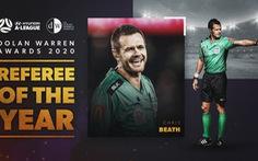 Người từng gây tranh cãi liên quan U23 Việt Nam nhận giải 'Trọng tài xuất sắc nhất năm' ở Úc