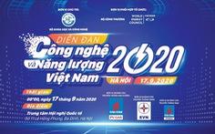 Sắp diễn ra Diễn đàn Công nghệ và Năng lượng Việt Nam 2020