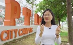 19h tối nay, ĐH FPT TP.Hồ Chí Minh lên sóng 'Khám phá trường học'