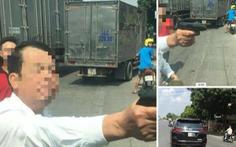 Bắt khẩn cấp giám đốc công ty bảo vệ rút súng dọa tài xế xe tải trên đường
