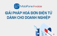 MobiFone Invoice - Lợi ích khi dùng hóa đơn điện tử cho doanh nghiệp