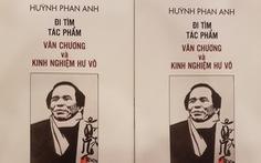 Một góc trời Huỳnh Phan Anh trong lòng bằng hữu văn chương