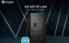 Casper tiên phong bảo hành 1 đổi 1 trong 1 năm với sản phẩm tủ lạnh