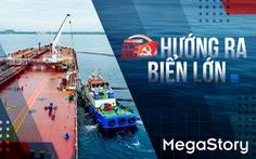 Kinh tế Việt Nam hướng ra biển lớn