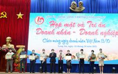 Long An tổ chức tri ân doanh nhân trong ngày 'sáng láng' trở lại sau dịch