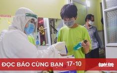 Đọc báo cùng bạn 17-10: Dốc sức tiêm vắc xin cho trẻ