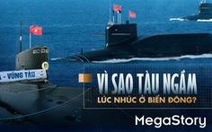 Vì sao tàu ngầm lúc nhúc ở biển Đông?