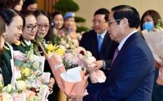 Thủ tướng Phạm Minh Chính: Còn nhiều việc phải làm để phụ nữ có cuộc sống tốt đẹp hơn