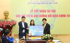 Hơn 11 tỉ đồng hỗ trợ gần 2.500 trẻ mồ côi do dịch COVID-19