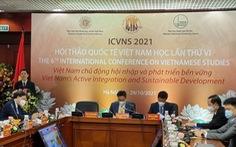 Nghiên cứu Việt Nam học cần quan tâm nhiều hơn đến bối cảnh dịch bệnh, không gian mạng