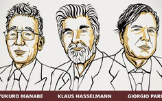 Nobel vật lý 2021: 3 thập kỷ cho một công trình vĩ đại
