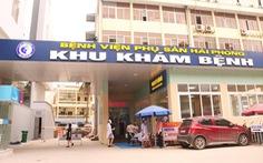 Bệnh viện Phụ sản Hải Phòng ngừng tiếp bệnh nhân vì liên quan một ca COVID-19