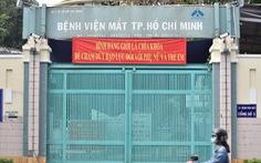 Bệnh viện Mắt TP.HCM và Bệnh viện quận Tân Bình xét nghiệm khẩn cấp cho nhân viên