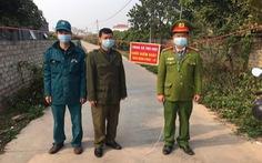 4 F1 tiếp xúc gần ca bệnh ở Hải Dương, Bắc Giang phong tỏa tạm thời 3 thôn