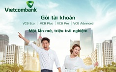 Vietcombank ra mắt 4 gói tài khoản vượt trội dành cho khách hàng cá nhân