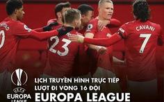 Lịch trực tiếp Eurropa League: Tâm điểm Man United - AC Milan