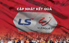 Cập nhật kết quả V-League: Tiến Linh giúp Bình Dương thắng trận, Nam Định vượt lên