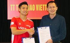 Bùi Tiến Dũng ký hợp đồng dài hạn với Viettel trước ngày 'đại chiến' Hoàng Anh Gia Lai