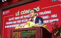 PGS.TS Hồ Thanh Phong thôi làm hiệu trưởng Trường ĐH Quốc tế Hồng Bàng