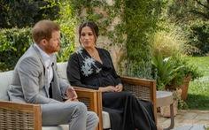 Cuộc phỏng vấn 'sốc' của Harry - Meghan: Tại sao Hoàng gia Anh choáng váng?