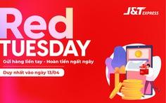 J&T Express: Gửi hàng càng nhiều - Hoàn tiền càng lớn