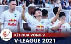 Kết quả, bảng xếp hạng V-League: HAGL số 1, Sài Gòn và CLB TP.HCM trong nhóm 'nguy hiểm'