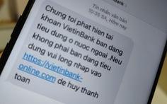 Lại rộ tin nhắn mạo danh ngân hàng lừa người dùng
