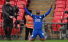 Iheanacho đưa Leicester vào chung kết Cúp FA