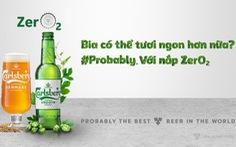 'Theo đuổi sự hoàn hảo' cho những trải nghiệm bia trọn vẹn