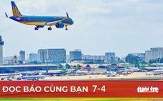 Đọc báo cùng bạn 7-4: Không nên áp giá sàn vé máy bay