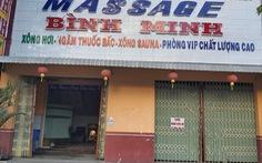 Massage bị dừng, nhiều nhân viên vẫn bán dâm tại chỗ