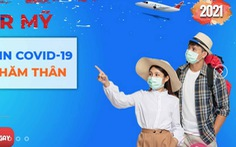 Khách hàng hào hứng tour đi Mỹ tiêm vắc xin COVID-19, nhưng lo đường về